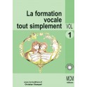 La Formation Vocale tout simplement - Volume 1